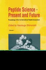Peptide Science — Present and Future
