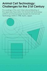 Animal Cell Technology: Challenges for the 21st Century