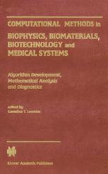 Computational Methods in Biophysics, Biomaterials, Biotechnology and Medical Systems
