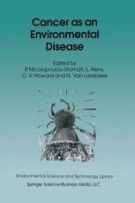 Cancer as an Environmental Disease