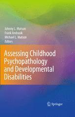 Assessing Childhood Psychopathology and Developmental Disabilities