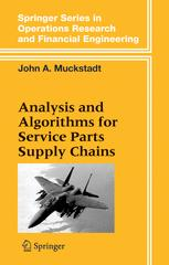Analysis and Algorithms for Service Parts Supply Chains