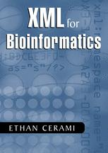XML for Bioinformatics