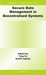 Secure Data Management in Decentralized Systems