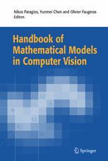 Handbook of Mathematical Models in Computer Vision