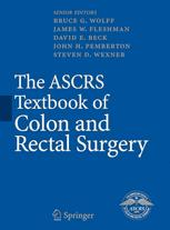 The ASCRS Textbook of Colon and Rectal Surgery