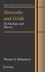 Networks and Grids Technology and Theory