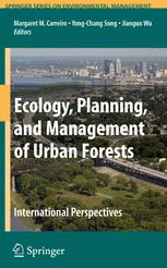 Ecology, Planning, and Management of Urban Forests