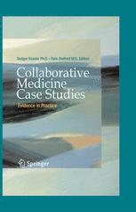 Collaborative Medicine Case Studies