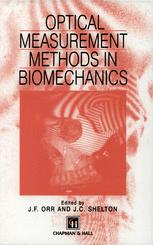 Optical measurement methods in biomechanics