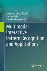 Multimodal Interactive Pattern Recognition and Applications