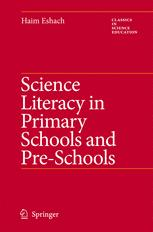 Science Literacy in Primary Schools and Pre-Schools