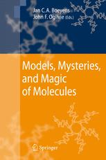 Models, Mysteries and Magic of Molecules