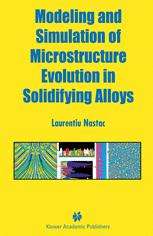 Modeling and Simulation of Microstructure Evolution in Solidifying Alloys