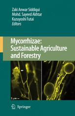 Mycorrhizae: Sustainable Agriculture and Forestry
