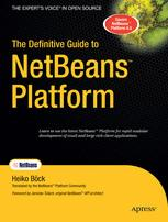 The Definitive Guide to NetBeans™ Platform
