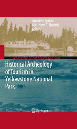 Historical Archeology of Tourism in Yellowstone National Park