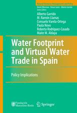 Water Footprint and Virtual Water Trade in Spain