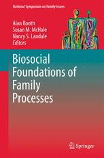 Biosocial Foundations of Family Processes