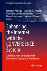 Enhancing the Internet with the CONVERGENCE System