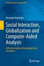 Social Interaction, Globalization and Computer-Aided Analysis