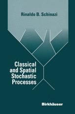 Classical and Spatial Stochastic Processes