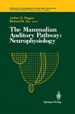 The Mammalian Auditory Pathway: Neurophysiology