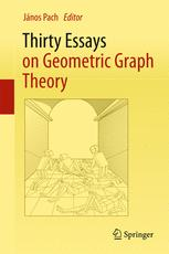 Thirty Essays on Geometric Graph Theory