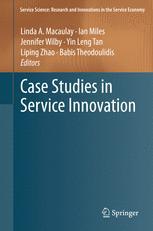 Case Studies in Service Innovation