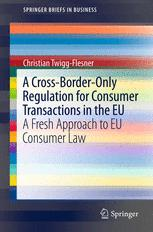 A Cross-Border-Only Regulation for Consumer Transactions in the EU