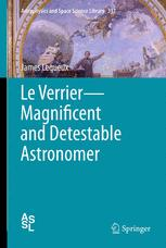 Le Verrier—Magnificent and Detestable Astronomer