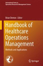Handbook of Healthcare Operations Management
