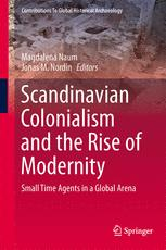 Scandinavian Colonialism  and the Rise of Modernity
