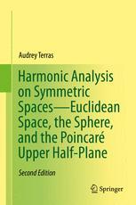 Harmonic Analysis on Symmetric Spaces—Euclidean Space, the Sphere, and the Poincaré Upper Half-Plane