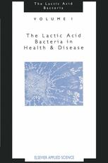 The Lactic Acid Bacteria Volume 1