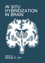 In Situ Hybridization in Brain