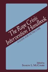 The Rape Crisis Intervention Handbook