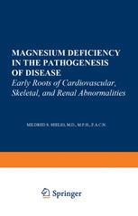 Magnesium Deficiency in the Pathogenesis of Disease
