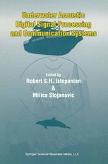 Underwater Acoustic Digital Signal Processing and Communication Systems
