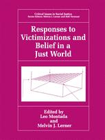 Responses to Victimizations and Belief in a Just World