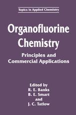 Organofluorine Chemistry