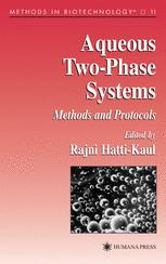 Aqueous Two-Phase Systems: Methods and Protocols