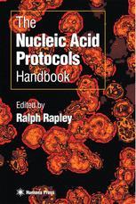 The Nucleic Acid Protocols Handbook