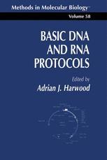 Basic DNA and RNA Protocols