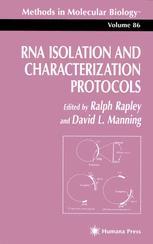 RNA Isolation and Characterization Protocols