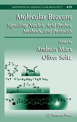 Molecular Beacons: Signalling Nucleic Acid Probes, Methods, and Protocols