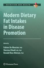 Modern Dietary Fat Intakes in Disease Promotion