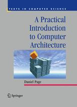 Practical Introduction to Computer Architecture