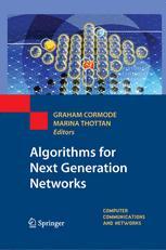 Algorithms for Next Generation Networks