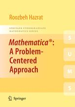 Mathematica®: A Problem-Centered Approach